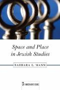 Space and Place in Jewish Studies
