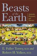 Beasts of the Earth : Animals, Humans, and Disease
