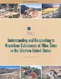 Understanding and Responding to Hazardous Substances at Mine Sites in the Western United States (Reviews in Engineering Geology)