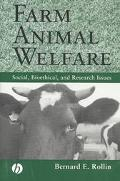 Farm Animal Welfare Social, Bioethical, and Research Issues