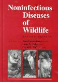 Noninfectious Diseases of Wildlife