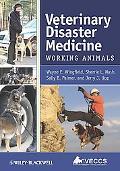 Veterinary Disaster Medicine: Working Animals