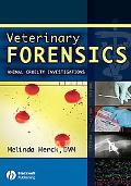 Veterinary Forensics Animal Cruelty Investigations