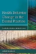 Health Behavior Change in the Dental Practice
