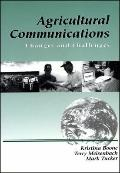 Agricultural Communications Changes and Challenges