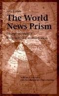 World News Prism Changing Media of International Communications