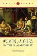 Women of Algiers in Their Apartment (CARAF Books: Caribbean and African Literature translate...