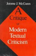 Critique of Modern Textual Criticism