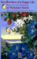 Recollections of a Happy Life Being the Autobiography of Marianne North