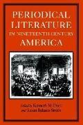 Periodical Literature in Nineteenth-Century America