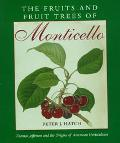 Fruits and Fruit Trees of Monticello