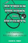 Between Doctors and Patients The Changing Balance of Power
