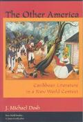 Other America Caribbean Literature in a New World Context