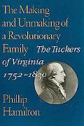The Making and Unmaking of A Revolutionary Family