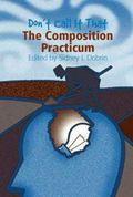 Don't Call It That The Composition Practicum
