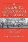 Guide to Professional Development for Graduate Students in English