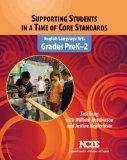 Supporting Students in a Time of Core Standards: Grades PreK-2