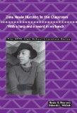 Zora Neale Hurston in the Classroom: With a Harp and a Sword in My Hands (Ncte High School L...