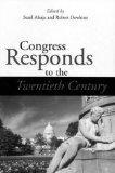 CONGRESS RESPONDS TO THE 20TH CENTURY (PARLIAMENTS & LEGISLATURES)