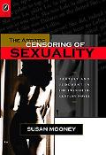 The Artistic Censoring of Sexuality: Fantasy and Judgment in the Twentieth Century Novel