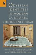 Odyssean Identities in Modern Cultures : The Journey Home