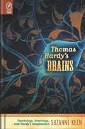 Thomas Hardy's Brains : Psychology, Neurology, and Hardy's Imagination
