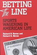 Betting the Line Sports Wagering in American Life