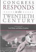 Congress Responds to the Twentieth Century