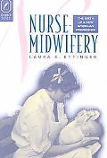 Nurse-Midwifery The Birth of a New American Profession