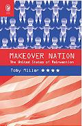 Makeover Nation: The United States of Reinvention