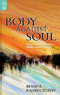 Body Against Soul: Gender and Sowlehele in Middle English Allegory (Interventions: New Studi...