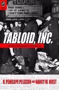 Tabloid, Inc : Crimes, Newspapers, Narratives