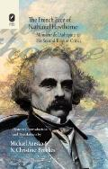 French Face of Nathaniel Hawthorne : Monsieur de L'Aubepine and His Second Empire Critics