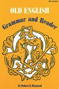 Old English Grammar and Reader
