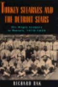 Turkey Stearnes+the Detroit Stars