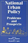 National Urban Policy Problems and Prospects