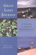Great Lakes Journey A New Look at America's Freshwater Coast