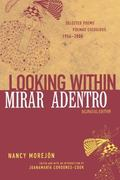 Looking Within/Mirar Adentro Selected Poems/Poemas Escogidos, 1954-2000