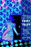 Critical and Creative Perspectives on Fairy Tales: An Intertextual Dialogue Between Fairy-Ta...