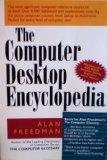 The Computer Desktop Encyclopedia