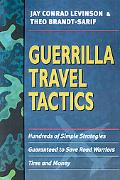 Guerrilla Travel Tactics