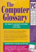 Computer Glossary The Complete Illustrated Desk Reference