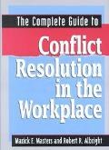 Complete Guide to Conflict Resolution in the Workplace