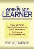 Workplace Learner How to Align Training Initiatives With Individual Learning Competencies