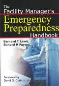Facility Manager's Emergency Preparedness Handbook