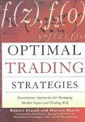 Optimal Trading Strategies Quantitative Approaches for Managing Market Impact and Trading Risk