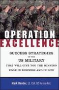 Operation Excellence Succeeding in Business and Life--The U. S. Military Way