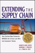 Extending The Supply Chain How Cutting-Edge Companies Bridge the Critical Last Mile into Cus...