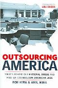 Outsourcing America What's behind Our National Crisis and How We Can Reclaim American Jobs