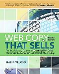 Web Copy That Sells: The Revolutionary Formula for Creating Killer Copy That Grabs Their Att...